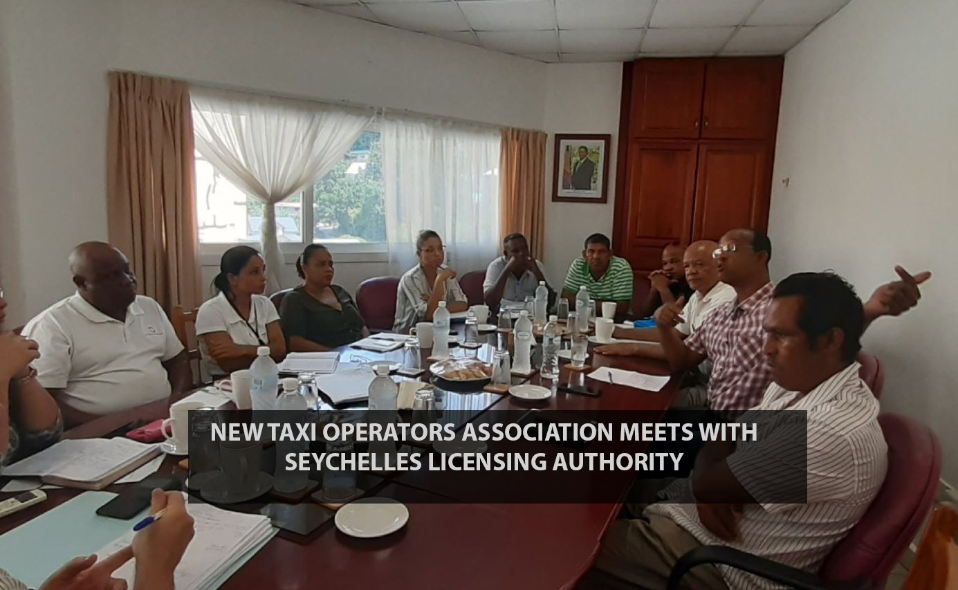 New Taxi Operators Association meets with Seychelles Licensing Authority
